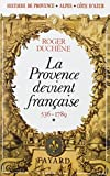 img - for Histoire de Provence-Alpes-Cote d'Azur (French Edition) book / textbook / text book