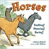 Horses: Trotting! Prancing! Racing!