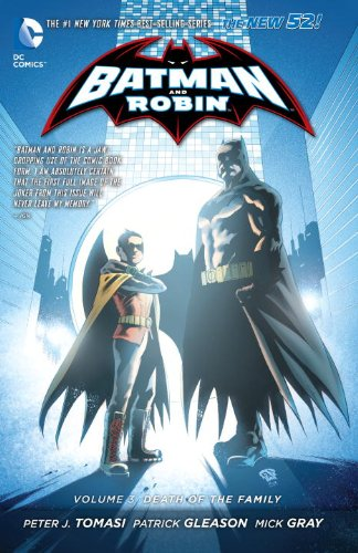 Batman and Robin Vol. 3: Death of the Family (The 52) at Gotham City Store