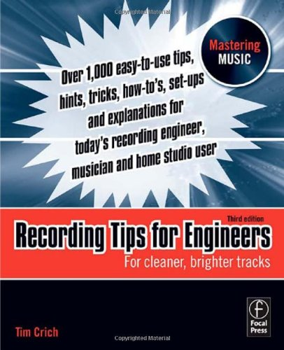 Recording Tips for Engineers: For cleaner, brighter...