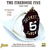 echange, troc Firehouse Five Plus Two - Stoking the Fire: Whole Story 2