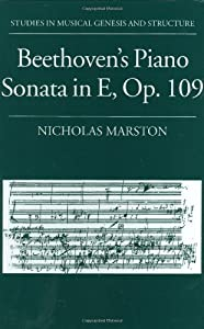 Beethoven's Piano Sonata in E, Op. 109 (Studies in Musical Genesis, Structure & Interpretation) by OUP Oxford