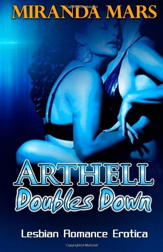 Arthell Doubles Down