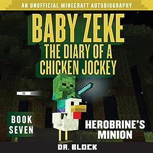 Baby Zeke: Herobrine's Minion Audiobook