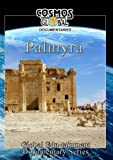 Cosmos Global Documentaries PALMYRA City Of A Thousand Pillars [DVD] [NTSC]