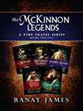 The McKinnon Legends A Time Travel Series (Books 1, 2, 3, 4 and 5)