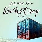 Backstrap: A Novel | Johnnie Dun