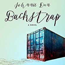 Backstrap: A Novel Audiobook by Johnnie Dun Narrated by Holly Hudson