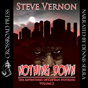 Nothing Down: The Adventures of Captain Nothing, Volume 2 | [Steve Vernon]