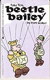 Take Ten, Beetle Bailey (0441052657) by Walker, Mort