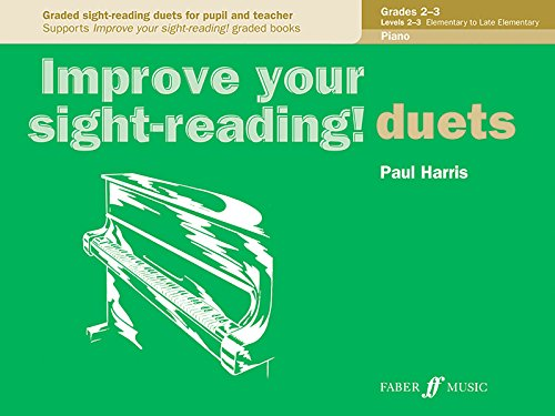 Improve Your Sight-reading! Piano Duet: Grade 2-3 (Faber Edition: Improve Your Sight-Reading)