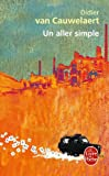 echange, troc Didier Van cauwelaert - Un aller simple - Prix Goncourt 1994