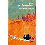 Un Aller Simple (Fiction, poetry & drama)by Didier van Cauwelaert