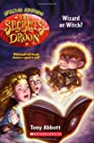 The Secrets of Droon: Wizard or Witch? (0439560497) by Abbott, Tony; Tony Abbott