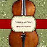 Christmas Cello by Nelson, Steven Sharp (2010) Audio CD