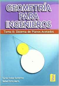 Sistema de planos acotados: Rafael Ortíz Marín