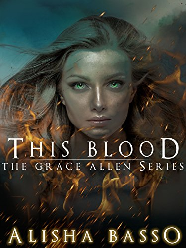 FREE! Will Grace succumb to a life of lavish entrapment, or escape for an uncertain freedom?  This Blood (The Grace Allen Series Book 1) by Alisha Basso