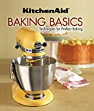 KitchenAid Baking Basics: Techniques for Perfect Baking