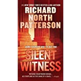 Silent Witness (Tony Lord) ~ Richard North Patterson