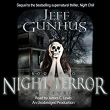 Night Terror, Book 2 (       UNABRIDGED) by Jeff Gunhus Narrated by James C. Lewis