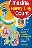 Making Every Day Count: Daily Readings for Young People on Solving Problem, Setting Goals, and Feeling Good About Yourself
