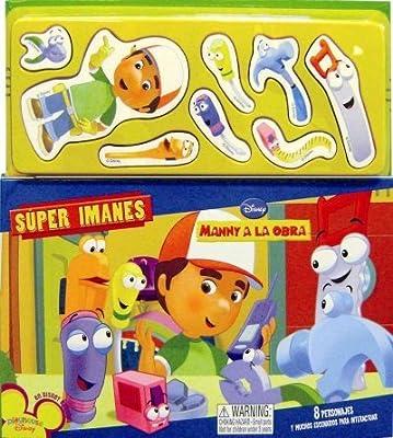 Super Imanes/ Super Magnets: Manny a La Obra/Super Magnets: Manny at Work (Spanish Edition)