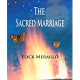 The Sacred Marriageby Flick Merauld