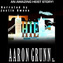 Thief Audiobook by Aaron Grunn Narrated by Justin Owens