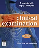 Clinical Examination: A Systematic Guide to Physical Diagnosis