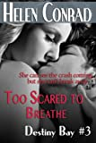 img - for Too Scared to Breathe (Destiny Bay) book / textbook / text book