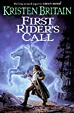 First Rider's Call: Green Rider #2: Book Two of Green Rider
