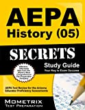 AEPA History (05) Exam Secrets