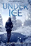 Under The Ice: A Gus LeGarde Mystery (LeGarde Mysteries)