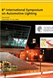img - for 8th International Symposium on Automotive Lighting - ISAL 2009 - Proceedings of the Conference book / textbook / text book