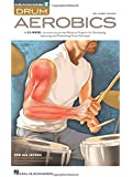 Drum Aerobics (Book & Online Audio)