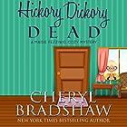 Hickory Dickory Dead: Maisie Fezziwig, Volume 1 Hörbuch von Cheryl Bradshaw Gesprochen von: Liisa Ivary