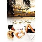 Seducing Avery ~ Barb Han