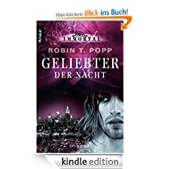 Immortal: Geliebter der Nacht: Roman