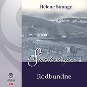Rodbundne (Sværkeslægten 4) | Helene Strange