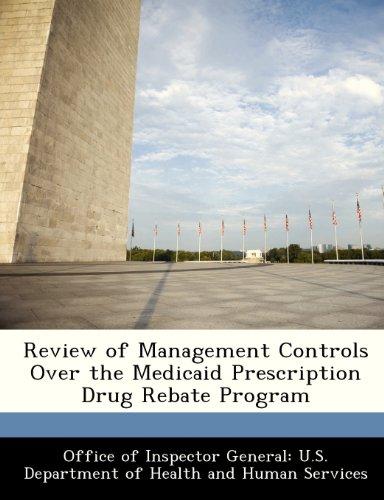Review of Management Controls Over the Medicaid Prescription Drug Rebate Program