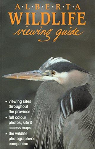 Alberta Wildlife Viewing Guide (Wildlife Viewing Guides Series)