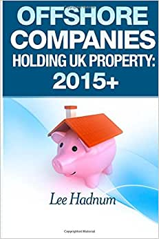 Offshore Companies Holding UK Property: 2015+
