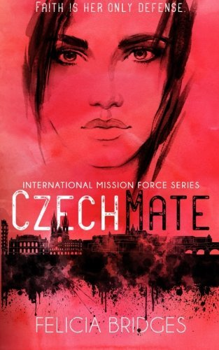 Czechmate: Volume 1 (International Mission Force)