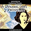 The Dynamic Laws of Prosperity (       UNABRIDGED) by Catherine Ponder Narrated by Dixie Glassman