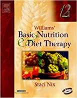 Williams' Basic Nutrition & Diet Therapy by Staci