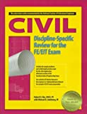 img - for Civil Discipline-Specific Review for the FE/EIT Exam by Robert H. Kim book / textbook / text book