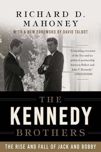 the-kennedy-brothers-the-rise-and-fall-of-jack-and-bobby