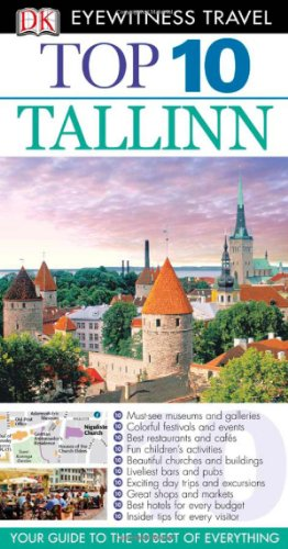 DK Eyewitness Top 10 Travel Guide: Tallinn (EYEWITNESS TRAVEL GUIDE)