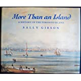 More Than an Island: a History of the Toronto Island