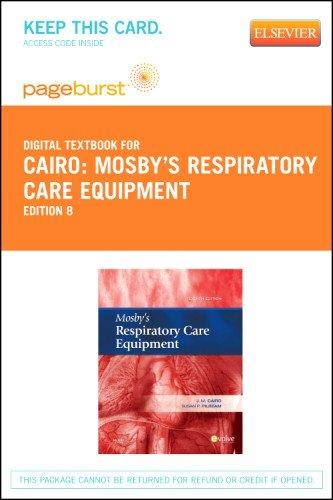 Mosby's Respiratory Care Equipment - Pageburst E-Book on...